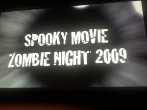 Spooky Movie Zombie Night 2009